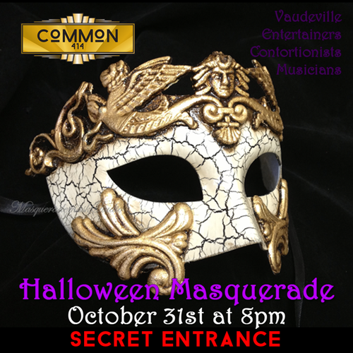 Secret Entrance & Vaudeville Entertainment In Store for Common 414 Halloween Party