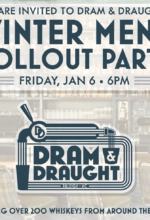 Dram & Draught to hose winter menu rollout party in Downtown Raleigh on Friday, Jan. 6