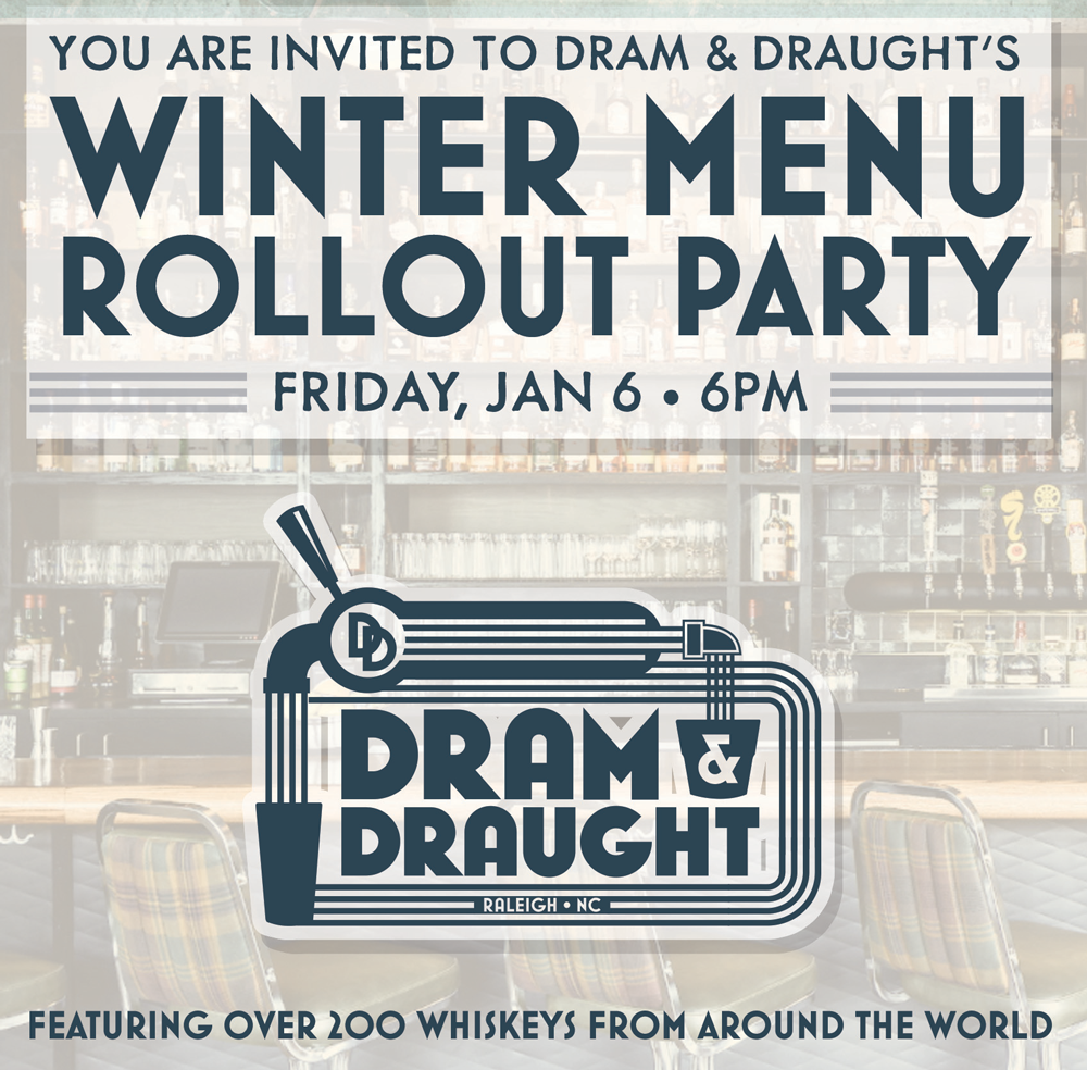 Winter Cocktail Menu Event at Dram & Draught